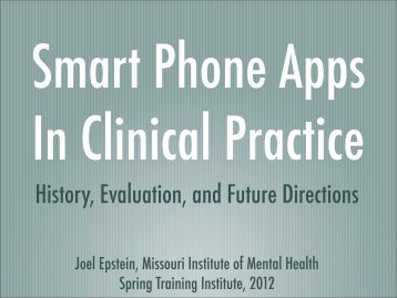 Smart Phone Apps In Clinical Practice - Spring Training Institute