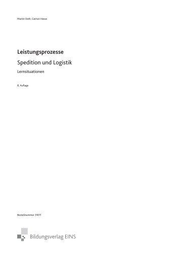 Leistungsprozesse Spedition und Logistik - Bildungsverlag EINS