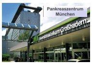 Pankreaszentrum München: Strukturen, Patient Flow ... - des Klinikums