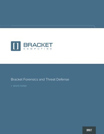 Bracket Forensics and Threat Defense
