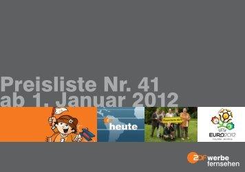 Preisliste Nr. 41 ab 1. Januar 2012 - ZDF Werbefernsehen