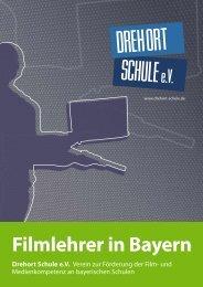 Filmlehrer in Bayern Drehort Schule eV - Vision Kino