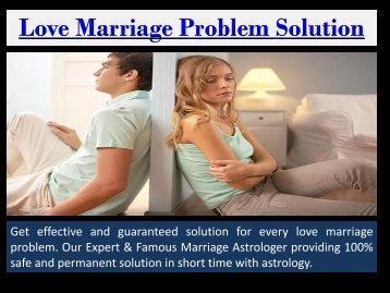 Love Problem Solution by Marriage Specialist