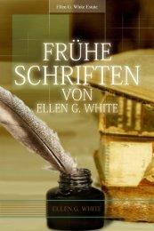 Frühe Schriften von EGW - Kornelius Dorn