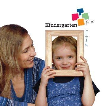 Broschüre KiPl 2012-2.indd - Kindergarten plus