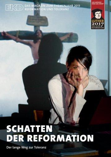 Reformation und Toleranz - Kirche im Aufbruch - Evangelische ...