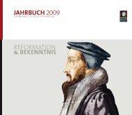REFORMATION & BEKENNTNIS JAHRBUCH 2009 - 500 Jahre ...