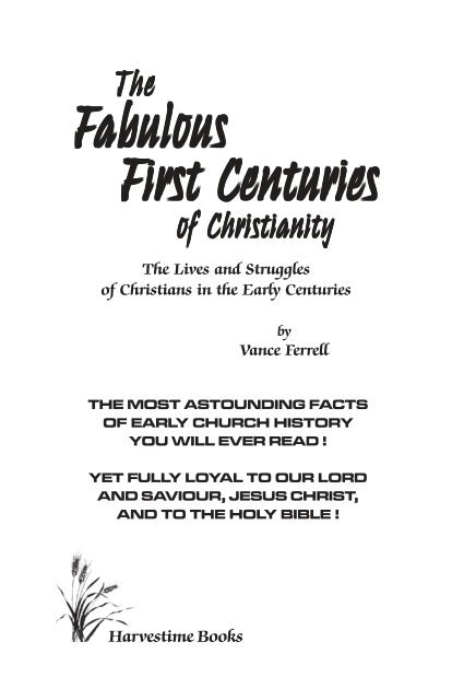 The Fabulous First Centuries Bible Sabbath