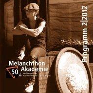 Programm 2|2012 - Melanchthon-Akademie