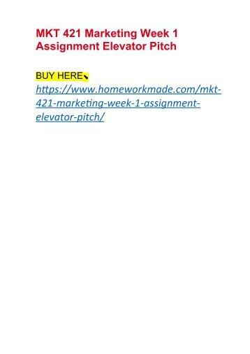 MKT 421 Marketing Week 1 Assignment Elevator Pitch
