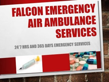 Falcon Emergency Air Ambulance services in Bangalore and Bagdogra
