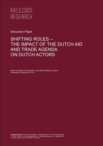 SHIFTING ROLES – THE IMPACT OF THE DUTCH AID AND TRADE AGENDA ON DUTCH ACTORS