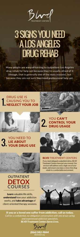 3 SIGNS YOU NEED A LOS ANGELES DRUG REHAB