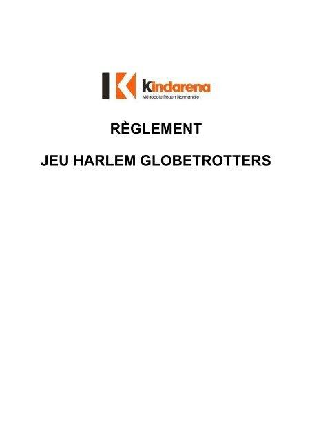 RÈGLEMENT JEU HARLEM GLOBETROTTERS