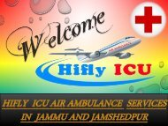 Low-cost Air Ambulance Services in Jammu and Jamshedpur