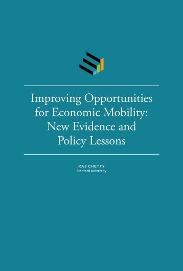 Improving Opportunities for Economic Mobility New Evidence and Policy Lessons