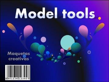 model tools...