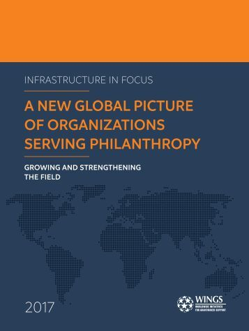 A NEW GLOBAL PICTURE OF ORGANIZATIONS SERVING PHILANTHROPY 2017
