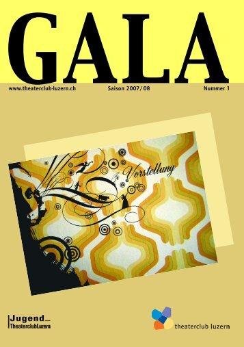 GALA, Nr. 1, Saison 2007/2008 (PDF 1.8 - theaterclub luzern