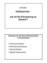 Osteoporose - wie ist die Erkrankung zu steuern?