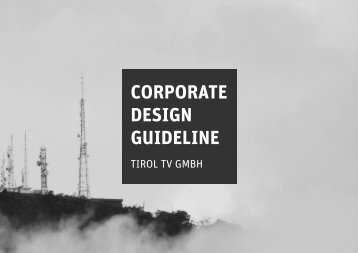 CORPORATE DESIGN GUIDELINE - TIROL TV GmbH