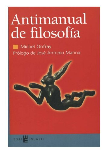Michel Onfray. Antimanual de filosofía