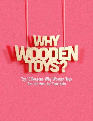 10 Reasons Why Wooden Toys are the Best for Your Kids