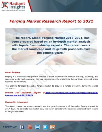 Forging Market Trends, Share And Forecast Report 2021: Radiant Insights,Inc