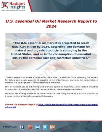 U.S. Essential Oil Market Segment Forecasts Up To USD 7.34 Billion By 2024: Radiant Insights,Inc