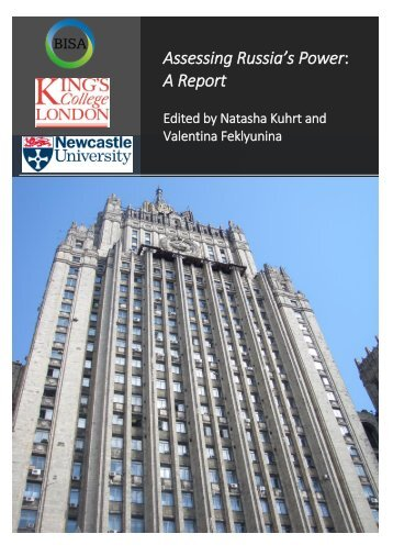 Assessing Russia's Power A Report