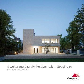 Broschüre zur Einweihung des Erweiterungsbaus - Mörike ...