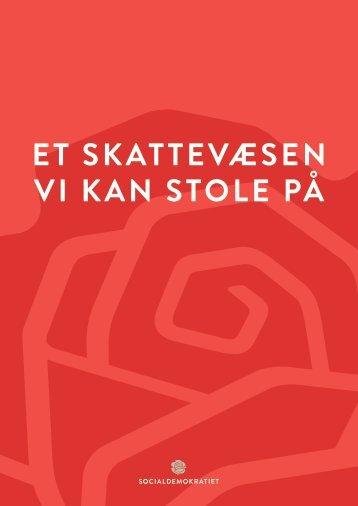 ET SKATTEVÆSEN VI KAN STOLE PÅ