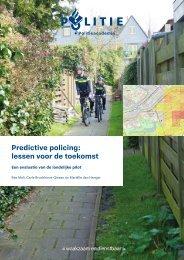 Predictive policing lessen voor de toekomst