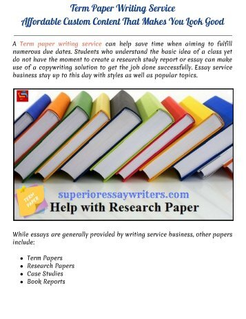 Term Paper Writing Service - Affordable Custom Content That Makes You Look Good