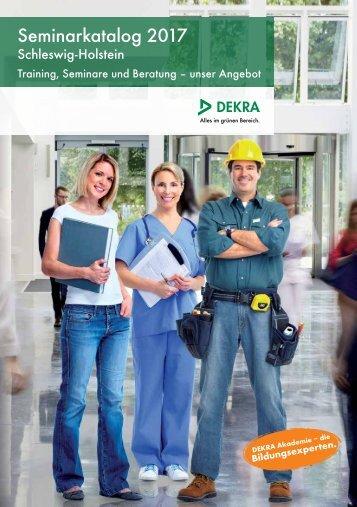 DEKRA Seminarkatalog 2017 - Schleswig-Holstein