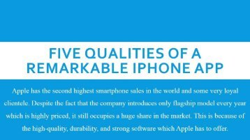 Five Qualities Of A Remarkable Iphone App