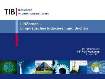 LINSearch - Linguistisches Indexieren und Suchen, Dr. Petra Mensing