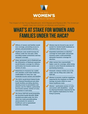 WHAT'S AT STAKE FOR WOMEN AND FAMILIES UNDER THE AHCA?