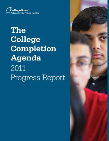 The College Completion Agenda 2011 Progress Report