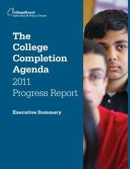 The College Completion Agenda - 2011 Progress Report - Executive