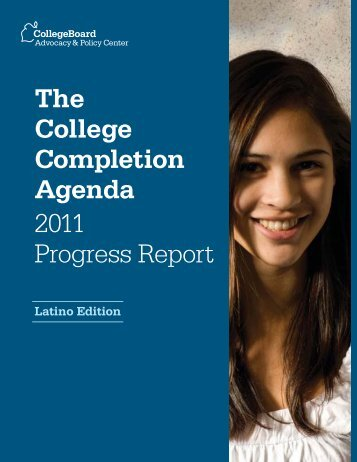 The College Completion Agenda: 2011 Progress Report - Latino