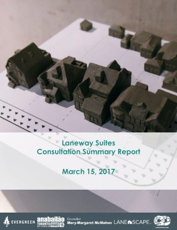 Laneway Suites Consultation Summary Report March 15 2017