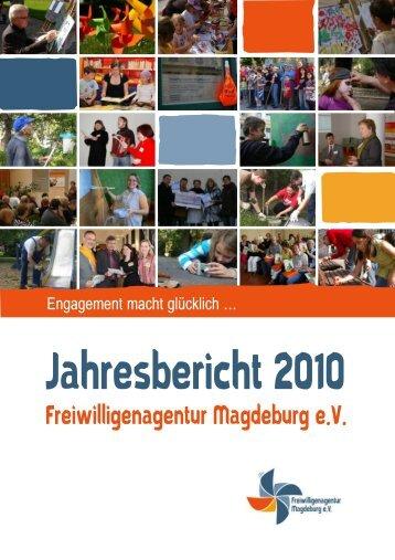 Jahresbericht 2010 - Freiwilligenagentur Magdeburg