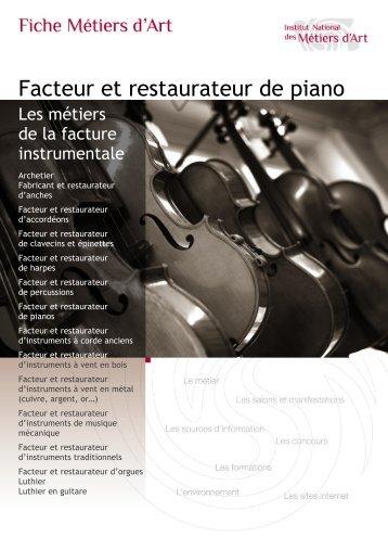 Facteur et restaurateur de piano - Institut National des Métiers d'Art