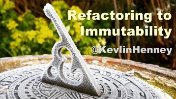 Refactoring to Immutability