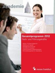 Gesamtprogramm 2012 - Akademie Messe Frankfurt