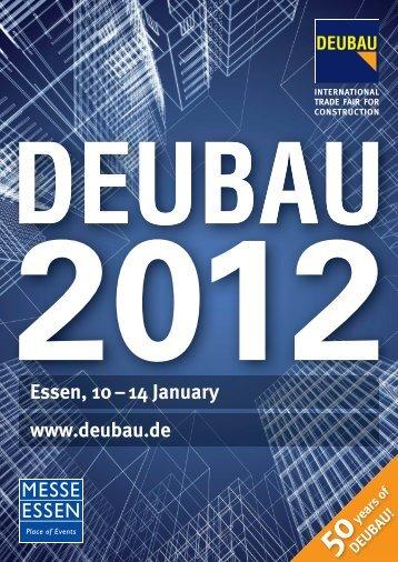 Essen, 10 – 14 January www.deubau.de
