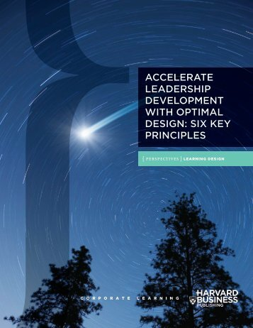 ACCELERATE LEADERSHIP DEVELOPMENT WITH OPTIMAL DESIGN SIX KEY PRINCIPLES
