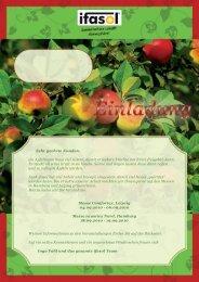 Sehr geehrte Kunden, ein Apfelbaum muss viel leisten, damit er ...