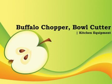 Buffalo Chopper, Bowl Cutter   Kitchen Equipment
